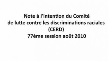 Note à l'intention du Comité de lutte contre les discriminations raciales (CERD) – 77ème session août 2010