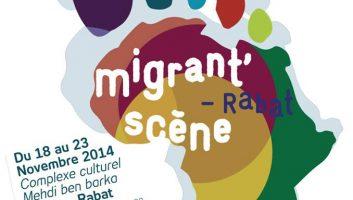 FESTIVAL MIGRANT'SCENE – RABAT   5ème édition
