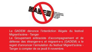Le GADEM dénonce l'interdiction illégale du festival Migrant'scène – Tanger