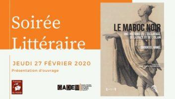 Soirée Littéraire – Présentation Le Maroc Noir
