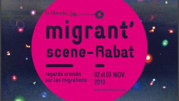 FESTIVAL MIGRANT' SCENE – RABAT   1ère édition